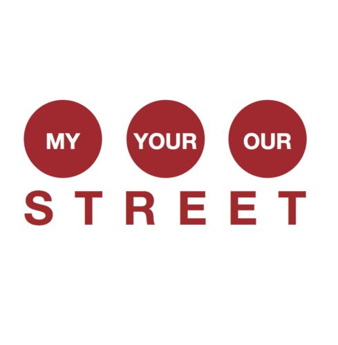 My, Your, Our Street